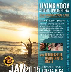 Living Yoga Winter Retreat in Costa Rica with Heidi Michelle This is going to be a blast!!! www.DragonFLYoga.com https://heidi-michelle.squarespace.com/yoga-events/livingyoga