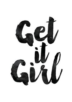 Motivational Print Get it Girl Typography by MotivationalThoughts