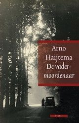 De vadermoordenaar - Arno Haijtema | watleesjij.nu