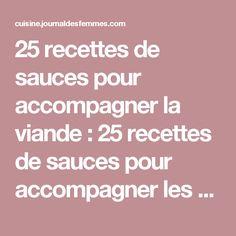 25 recettes de sauces pour accompagner la viande : 25 recettes de sauces pour accompagner les viandes - Journal des Femmes