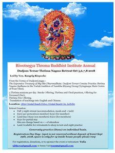 Riwotsegya Throma Buddhist Institute Annual Dudjom Tersar Thröma Nagmo Retreat Oct 5,6,7,8 2018 Canada