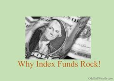 Here is why Index Funds Rock!