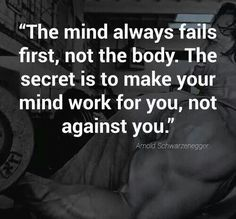 'The mind always fails first, not the body. The secret is to make your mind work for you, not against you' | follow @sophieeleana