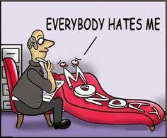 segunda-feira: todo mundo me odeia!