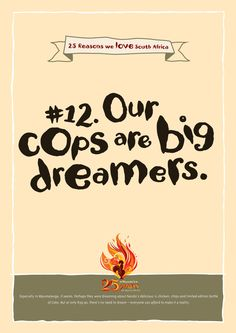 Reason #12 Our cops are big dreamers
