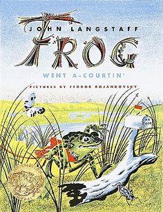 1956 Caldecott Winner - Frog Went a-Courtin' by John Langstaff, Feodor Rojankovsky (Illustrator)