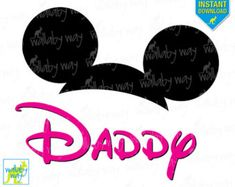 Mickey Ears DADDY Pink Disney Printable Iron On Transfer or Use as Clip Art - DIY Disney Family Matching Shirts, Download, Disney Trip
