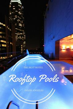 Los Angeles hotels are incredible. They're lavish, fashionable, modern, and chic, and if you're lucky and know where to look, most modern LA hotels will even throw in a rooftop pool!! Click through for full list ---> http://www.mappingmegan.com/best-hotel-rooftop-pools-los-angeles/