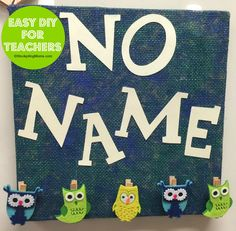 No Name DIY Idea Board for Teachers