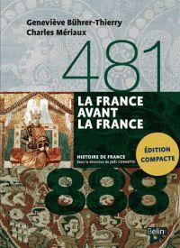 Geneviève Bührer-Thierry et Charles Mériaux - La France avant la France 481-888. http://catalogues-bu.univ-lemans.fr/flora_umaine/jsp/index_view_direct_anonymous.jsp?PPN=181823128