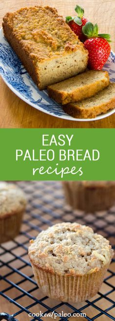 Easy paleo bread and muffin recipes {gluten-free, grain-free} ~ http://cookeatpaleo.com/category/breads/