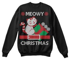 Best Meowy Ugly Christmas Sweater Black Sweatshirt Front
