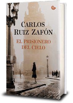 Carlos Ruiz Zafón, El Prisionero del Cielo (Der Gefangene des Himmels)