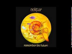 Nektar - 1973 Remember the Future~ considering we are on the memory train...