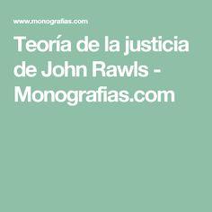 Teoría de la justicia de John Rawls - Monografias.com