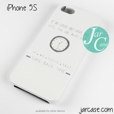 One Direction Quotes Turn back time Phone case for iPhone 4/4s/5/5c/5s/6/6 plus