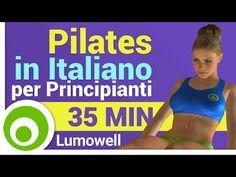 Pilates Video Lezioni in Italiano per Principianti - YouTube