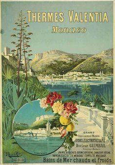 Thermes Valentia, Monaco . Lithographie en couleurs, circa 1892 Vintage Advertising Posters, Vintage Travel Posters, Vintage Advertisements, Ads, Monaco, Art Deco Illustration, Art Deco Posters, France, Scenery