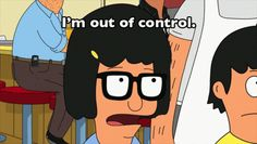 "27 Signs We Are All Tina Belcher From ""Bob's Burgers"""
