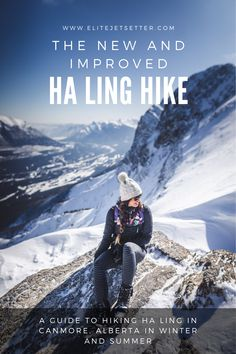 Ha Ling Peak in Canmore, Alberta. A stunning hike in the Canadian Rockies. Guide to hiking in summer and winter! Hiking Photography, Travel Guides, Travel Tips, Travel Destinations, Winter Hiking, Hiking Tips, Canadian Rockies, Banff National Park, Canada Travel