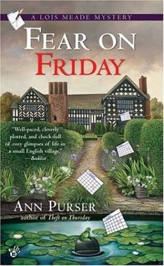 Free Download Fear on Friday (Lois Meade Mystery #5) by Ann Purser for free!