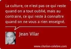 Citation Culture, Rien & Connaitre (Jean Vilar - Phrase n°48264)