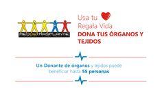 ¿Sabías que un donante de órganos y tejidos puede beneficiar hasta 55 personas? Regala vida, dona tus órganos y tejidos | #Salud