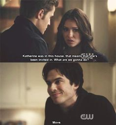 Damon Salvatore x Elena Gilbert x Stefan Salvatore - Ian Somerhalder x Nina Dobrev x Paul Wesley ~ Katherine's been invited in? Well that might be a good time to move xD Vampire Diaries Enzo, Serie The Vampire Diaries, Vampire Diaries Quotes, Vampire Diaries The Originals, Vampire Quotes, Stefan Salvatore, Damon Salvatore Quotes, Paul Wesley, Joseph Morgan