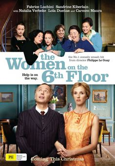 The Women on the 6th Floor (French: Les Femmes du 6ème étage; also known as Service Entrance) is a 2010 French film directed by Philippe le Guay.[2][3][4] It was written by Le Guay and Jérôme Tonnerre.