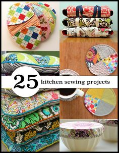 25 gorgeous things to sew for your kitchen. Great for beginners! AND OTHER SEWING TUTORIALS!