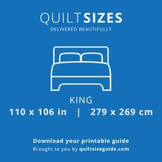 King quilt size from the printable quilt size guide - download the PDF from quiltsizeguide.com | common quilt sizes, powered by gireffy.com