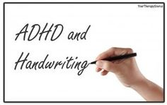 ADHD and Handwriting- pinned by @PediaStaff