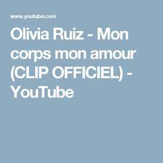 Olivia Ruiz - Mon corps mon amour (CLIP OFFICIEL) - YouTube