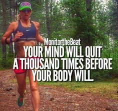 Your mind will quit a thousand times before your body will. Keep Running, How To Start Running, Running Tips, Person Running, Running Quotes, Running Motivation, Fitness Motivation, Half Marathon Motivation, Running Inspiration