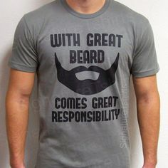 With Great Beard Mens Daddy T-shirt tshirt Comes Great Responsibility Christmas gift Husband Anniversary dad father t shirt S-2xl. $13.95, via Etsy.