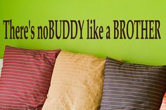 Brother wall decal quotes There's nobuddy like a by HouseHoldWords, $19.00