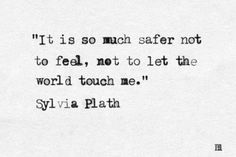 Apr 2017 - Writings of Sylvia Plath. See more ideas about Sylvia plath, Sylvia plath quotes and Me quotes. The Words, Pretty Words, Beautiful Words, Quotes To Live By, Me Quotes, Empty Quotes, Daily Quotes, Sylvia Plath Quotes, Einstein