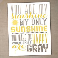 you are my sunshine printable typography poster by westwillow