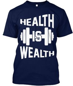 Health Is Wealth Navy T-Shirt Front