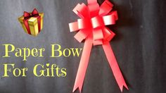 Paper Bow For Gifts | DIY 9 |
