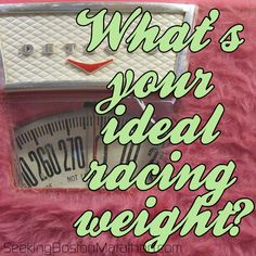 What is your ideal racing weight for a #marathon?