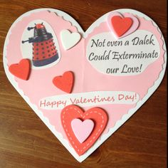 "Doctor Who Valentine ""Not even a Dalek could exterminate our love!"""