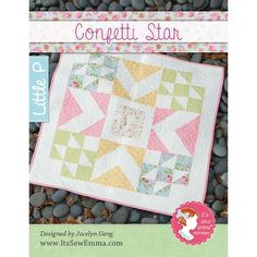 Confetti Star Quilt Pattern<BR>It's Sew Emma Little P #ISE-513