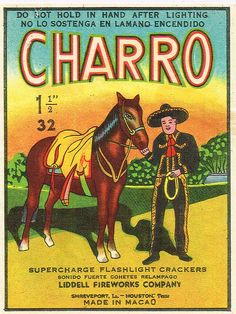 One last excellently realized and apparently non-ironic firecracker label, Charro with instructions in English and Spanish. Love the colours and folky feel.