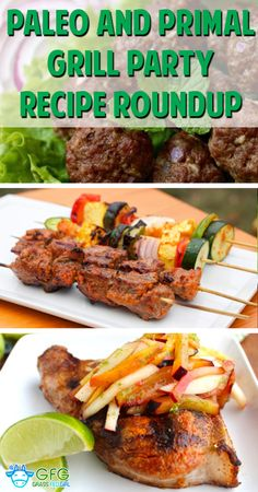 Paleo and Primal Grill Party Recipe Roundup | http://www.grassfedgirl.com/paleo-and-primal-grill-party-recipe-roundup/