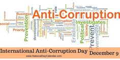 Every year on December International Anti-corruption Day raises public awareness for anti-corruption. It also encourages the public to work on innovative solutions aimed at winning the battle against corruption. National Day Calendar, World Days, What Day Is It, Economic Development, Holiday Traditions, Investigations, Encouragement, December