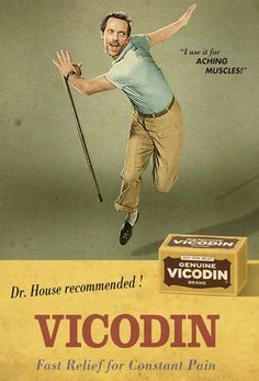 Reto-inspired Vicodin poster from House MD