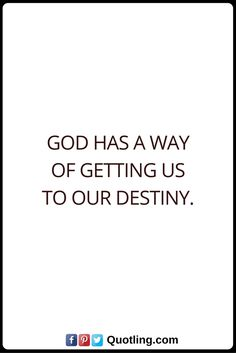 Destiny Quotes God has a way of getting us to our destiny. Life Tips, Life Hacks, Destiny Quotes, Inspiration Quotes, Qoutes, Prayers, Faith, God, Facebook