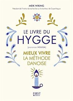 La magie du Hygge, écrit par Jonny Jackson et Elias Larsen - Vivre Avec Moins