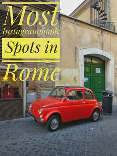 Instagram Places in Rome: These spots are perfect to get the best shots for the Gram.